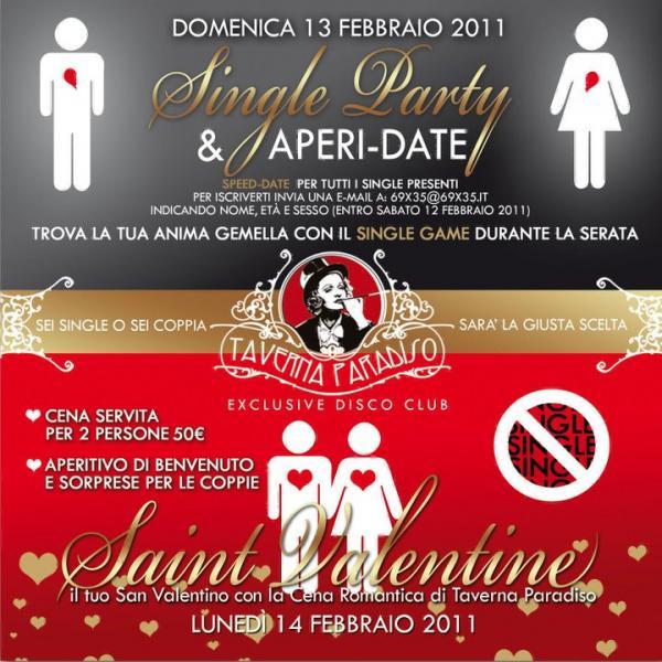 OMENICA-13-FEBBRAIO-2011-SINGLE-PARTY-+-SPEED-DATE-LUNEDI'-14-FEBBRAIO-CENA-S.-VALENTINO-@-TAVERNA-PARADISO-DISCO-LEGNANO.jpg